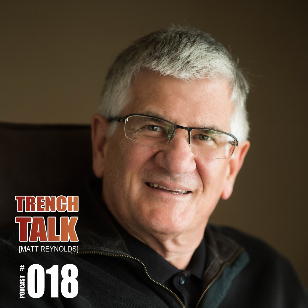 Peter Irvine Trench Talk Podcast #018 Matt Reynolds